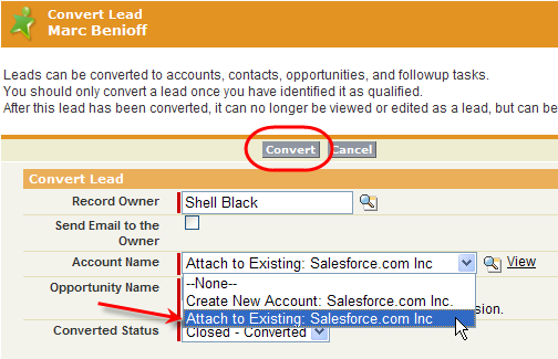 Step 1 convert Lead - attach to existing Account