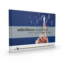 Salesforce Simplified - Which Edition Is Right For Me